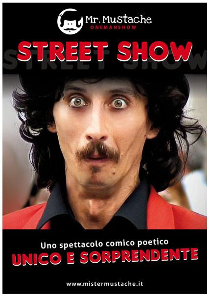 MisterMustache_artistadi strada_comedy